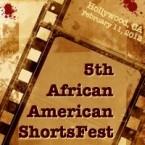 2012 African American ShortsFest www.hollywoodshorts.com