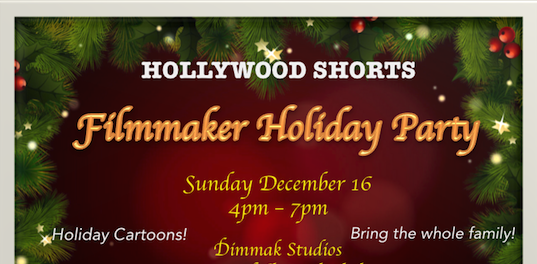 You are invited to our Filmmaker Holiday Party!